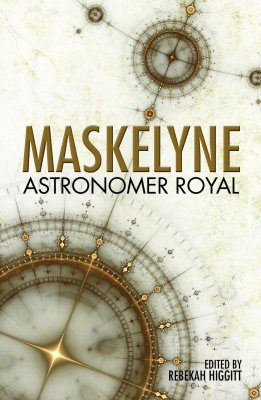 Maskelyne: Astronomer Royal