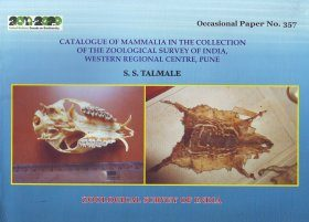 Catalogue of Mammalia in the Collection of the Zoological Survey of India, Western Regional Centre, Pune