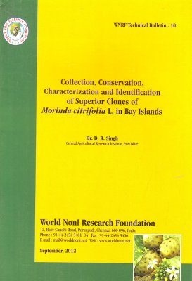 Collection, Conservation, Characterization and Identification of Superior Clones of Morinda citrifolia L. in Bay Islands