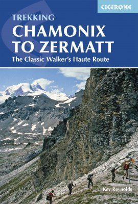 Cicerone Guides: Chamonix to Zermatt