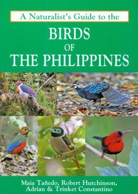 A Naturalist's Guide to the Birds of the Philippines