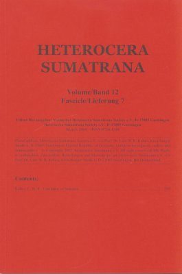 Heterocera Sumatrana, Volume 12, Fascicle 7 (Red Journal): Third Red Volume (1997-2008)