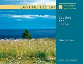 Planting and Design for Seaside and Shelter