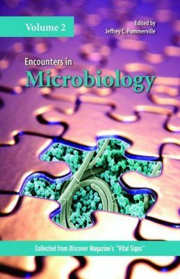 Encounters in Microbiology, Volume 2