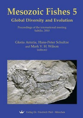 Mesozoic Fishes 5 – Global Diversity and Evolution