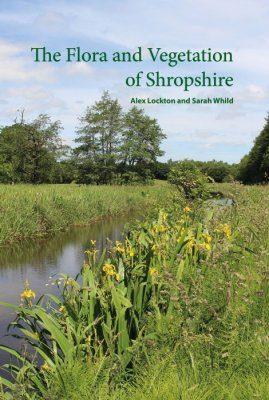 The Flora and Vegetation of Shropshire