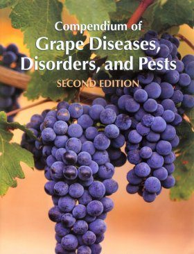 Compendium of Grape Diseases, Disorders, and Pests