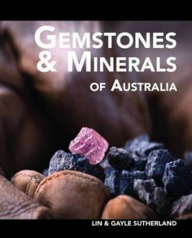 Gemstones and Minerals of Australia