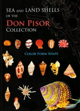 Sea and Land Shells of the Don Pisor Collection