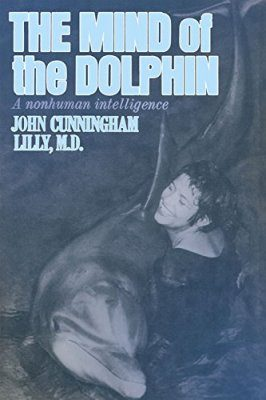 The Mind of the Dolphin