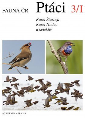 Fauna ČR: Ptáci 3/1 [Birds of the Czech Republic]