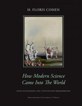 How Modern Science Came into the World