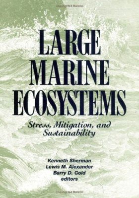 Large Marine Ecosystems: Stress, Mitigation, and Sustainability