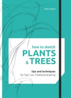 How to Sketch: Plants & Trees