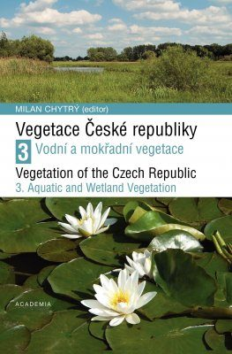 Vegetation of the Czech Republic, Volume 3 / Vegetace České Republiky 3