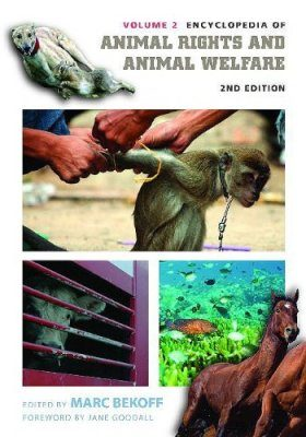 Encyclopedia of Animal Rights and Animal Welfare, Volume 2
