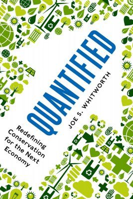 Quantified: Redefining Conservation for the Next Economy