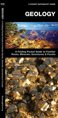 Geology: An Introduction to Familiar Rocks, Minerals, Gemstones & Fossils