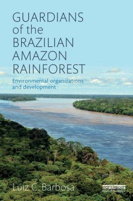 Guardians of the Brazilian Amazon Rainforest