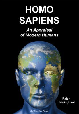 Homo sapiens: An Appraisal of Modern Humans