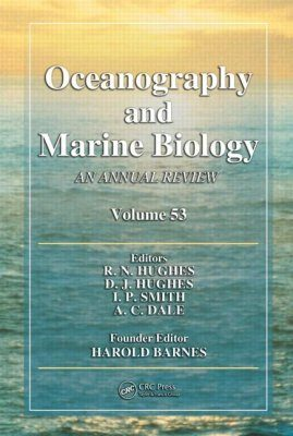 Oceanography and Marine Biology: An Annual Review: Volume 53