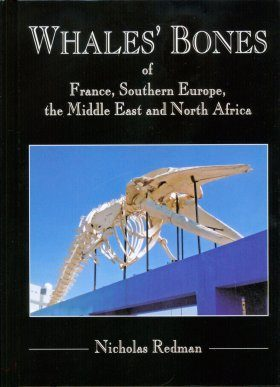 Whales' Bones of France, Southern Europe, the Middle East and North Africa