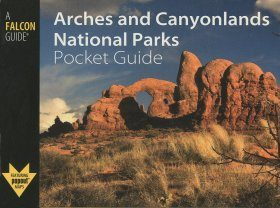 Arches and Canyonlands National Parks Pocket Guide