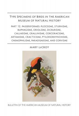 Type Specimens of Birds in the American Museum of Natural History, Part 12