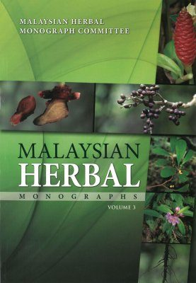 Malaysian Herbal Monograph, Volume 3