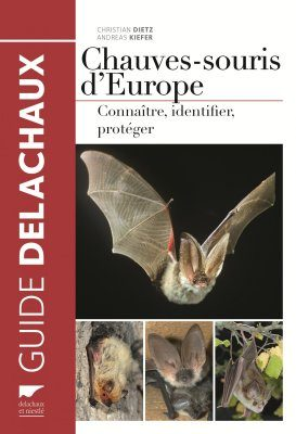 Chauves-Souris d'Europe [Bats of Europe]