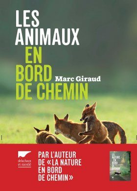 Les Animaux en Bord de Chemin [Animals on the Wayside]