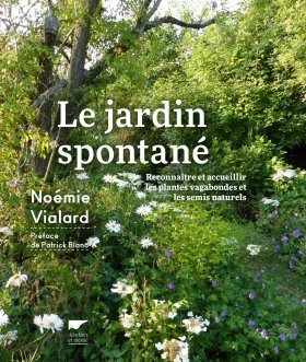 Le Jardin Spontané [The Spontaneous Garden]