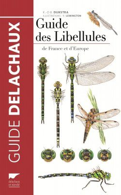 Guide des Libellules De France et d'Europe [Field Guide to the Dragonflies of France and Europe]