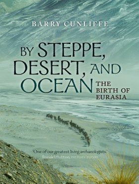 By Steppe, Desert, and Ocean