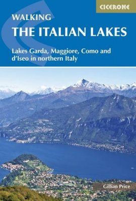 Cicerone Guides: Walking the Italian Lakes