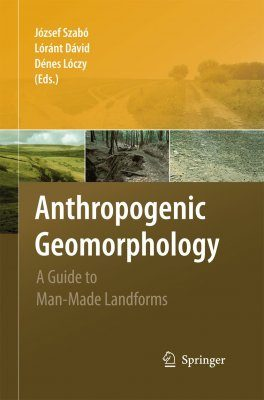 Anthropogenic Geomorphology
