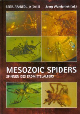 Mesozoic Spiders (Araneae) - Ancient Spider Faunas and Spider Evolution