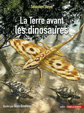 La Terre avant les Dinosaures [Earth Before the Dinosaurs]