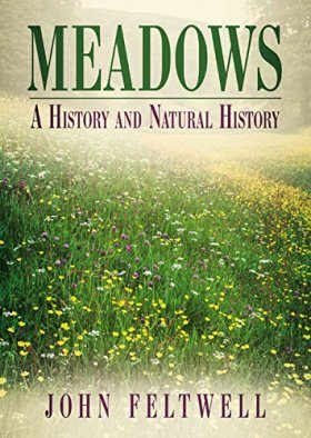 Meadows: A History and Natural History
