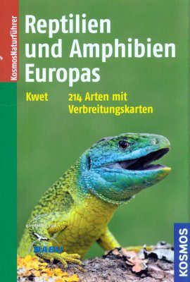 Reptilien und Amphibien Europas [Reptiles and Amphibians of Europe]
