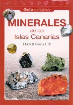 Minerales de las Islas Canarias [Minerals of the Canary Islands]