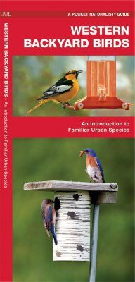 Western Backyard Birds, An Introduction to Familiar Urban Species