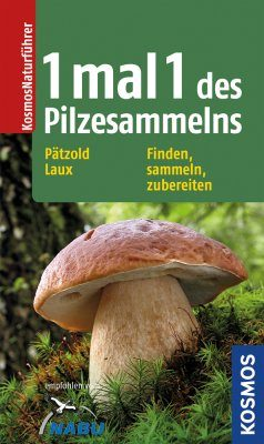 1 mal 1 des Pilzesammelns [Mushroom Collecting for Dummies]