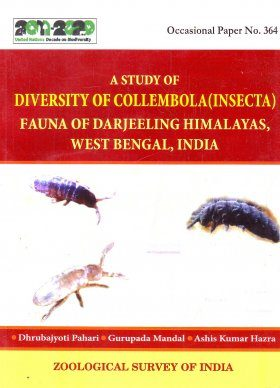 A Study of Diversity of Collembola (Insecta) Fauna of Darjeeling Himalayas, West Bengal, India