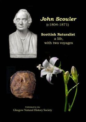 John Scouler (c.1804-1871), Scottish Naturalist: A Life, with Two Voyages