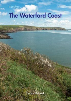 A Guide to the Waterford Coast