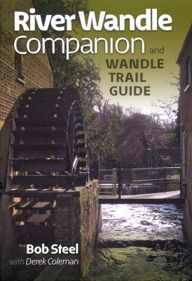 River Wandle Companion and Wandle Trail Guide