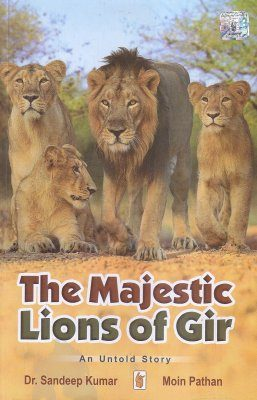 The Majestic Lions of Gir