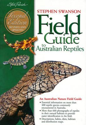 Field Guide to Australian Reptiles (2014 Revised Edition)