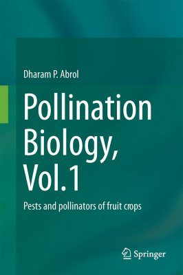 Pollination Biology, Volume 1